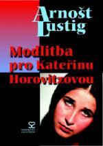 Film Modlitba pro Kateřinu Horovitzovou (Modlitba pro Kateřinu Horovitzovou) 1965 online ke shlédnutí