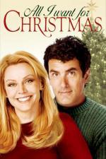 Film Vánoční přání (All I Want For Christmas) 2007 online ke shlédnutí