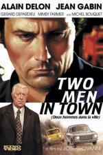 Film Dva muži ve městě (Deux hommes dans la ville) 1973 online ke shlédnutí