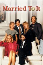 Film Manželské rošády (Married to It) 1991 online ke shlédnutí