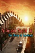 Film A Grand Night In: The Story of Aardman (A Grand Night In: The Story of Aardman) 2015 online ke shlédnutí