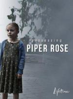 Film Adopce smrti (Possessing Piper Rose) 2011 online ke shlédnutí