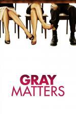Film Ta záležitost s Gray (Gray Matters) 2006 online ke shlédnutí