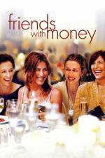 Film Zbožňuju prachy! (Friends with Money) 2006 online ke shlédnutí