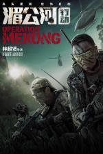 Film Mei Gong he xing dong (Operation Mekong) 2016 online ke shlédnutí