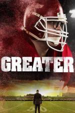 Film Greater (Greater) 2016 online ke shlédnutí
