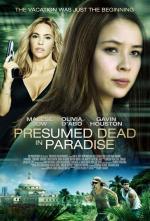 Film Odvrácená strana ráje (Presumed Dead in Paradise) 2014 online ke shlédnutí