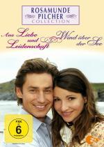 Film Láska nepomíjí (Rosamunde Pilcher - Aus Liebe und Leidenschaft) 2007 online ke shlédnutí
