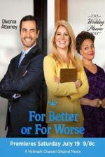 Film Jak překazit svatbu (For Better or for Worse) 2014 online ke shlédnutí