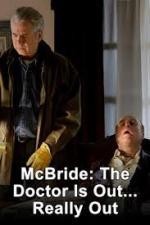 Film McBride: Doktor je mrtvý, vážně mrtvý (McBride: The Doctor Is Out... Really Out) 2005 online ke shlédnutí