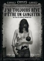 Film Vždycky jsem chtěl být gangster (J'ai toujours rêvé d'être un gangster) 2007 online ke shlédnutí
