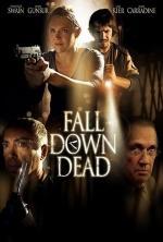 Film Vraždící monstrum (Fall Down Dead) 2007 online ke shlédnutí