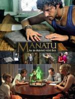 Film Manatu: Zachrání tě jen pravda (Manatu - Nur die Wahrheit rettet Dich) 2007 online ke shlédnutí