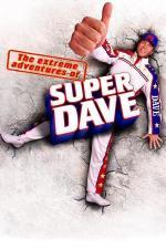 Film Vyjímečná dobrodružství  Super Dava (The Extreme Adventures of Super Dave) 2000 online ke shlédnutí
