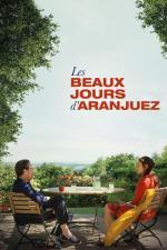 Film Krásné dny v Aranjuez (Les Beaux Jours d'Aranjuez) 2016 online ke shlédnutí