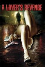 Film Záhadný muž (A Lover's Revenge) 2005 online ke shlédnutí