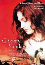 Film Smutná neděle - Píseň o lásce a smrti (Gloomy Sunday - Ein Lied von Liebe und Tod) 1999 online ke shlédnutí