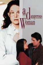 Film Nebezpečná žena (A Dangerous Woman) 1993 online ke shlédnutí