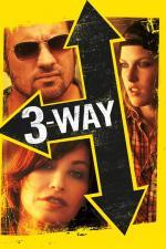 Film Divoká posedlost (Three Way) 2004 online ke shlédnutí