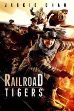 Film Tie dao fei hu (Railroad Tigers) 2016 online ke shlédnutí