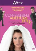 Film Zpověď americké nevěsty (Confessions of an American Bride) 2005 online ke shlédnutí