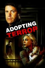 Film Adopce hrůzy (Adopting Terror) 2012 online ke shlédnutí