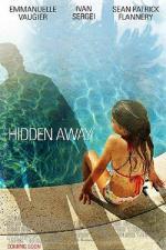 Film Pronásledované (Hidden Away) 2013 online ke shlédnutí