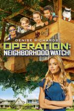 Film Operace: Koukej kolem sebe! (Operation: Neighborhood Watch!) 2015 online ke shlédnutí