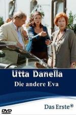 Film Druhá Eva (Utta Danella - Die andere Eva) 2003 online ke shlédnutí