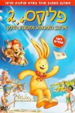 Film Králíček Felix a stroj času (Felix 2 - Der Hase und die verflixte Zeitmaschine) 2006 online ke shlédnutí