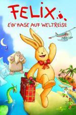 Film Králiček Felix (Felix - Ein Hase auf Weltreise) 2005 online ke shlédnutí