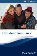 Film Nový život s Lucy (Dann kam Lucy) 2011 online ke shlédnutí