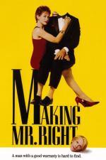 Film Chlap na míru (Making Mr. Right) 1987 online ke shlédnutí