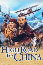 Film Cesta do Číny (High Road to China) 1983 online ke shlédnutí