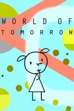 Film Svět zítřka (World of Tomorrow) 2015 online ke shlédnutí