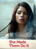 Film Příběh vražedkyně (She Made Them Do It) 2013 online ke shlédnutí