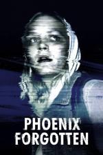 Film Phoenix Forgotten (Phoenix Forgotten) 2017 online ke shlédnutí