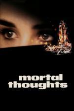 Film Vražedné myšlenky (Mortal Thoughts) 1991 online ke shlédnutí