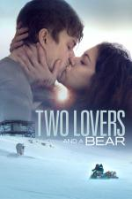 Film Two Lovers and a Bear (Two Lovers and a Bear) 2016 online ke shlédnutí