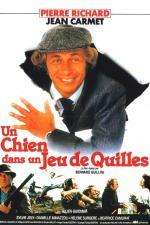 Film Seber si svých pět švestek (Un chien dans un jeu de quilles) 1983 online ke shlédnutí
