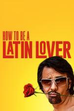 Film Milovník po přechodu (How to Be a Latin Lover) 2017 online ke shlédnutí