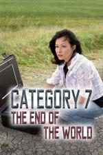 Film Stupeň 7: Konec světa E1 (Category 7: The End of the World E1) 2005 online ke shlédnutí