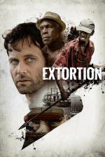 Film Extortion (Extortion) 2017 online ke shlédnutí