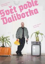 Film Svět podle Daliborka (Svět podle Daliborka) 2017 online ke shlédnutí