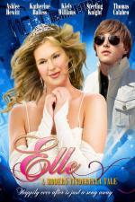 Film Příběh moderní Popelky (Elle: A Modern Cinderella Tale) 2010 online ke shlédnutí
