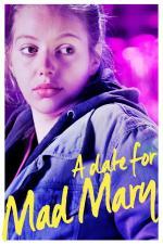 Film Rande pro šílenou Mary (A Date for Mad Mary) 2016 online ke shlédnutí