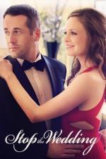Film Jak překazit svatbu (Stop the Wedding) 2016 online ke shlédnutí