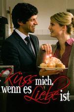 Film Popelkou na jednu noc (Küss mich, wenn es Liebe ist) 2008 online ke shlédnutí