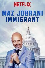 Film Maz Jobrani: Immigrant (Maz Jobrani: Immigrant) 2017 online ke shlédnutí