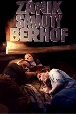 Film Zánik samoty Berhof (Zánik samoty Berhof) 1983 online ke shlédnutí